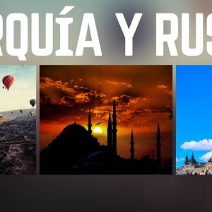 Viaje a Turquía y Rusia